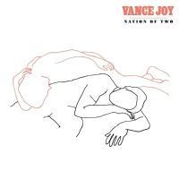 Joy, Vance - Nation of Two