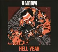 KMFDM - Hell Yeah