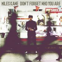 Kane, Miles - Don't Forget Who You Are (LP) (cover)