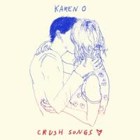 Karen O - Crush Songs -digi- (cover)