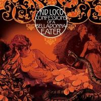 Kid Loco - Confessions Of A Bella Donna Eater (cover)