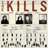 Kills - Keep On Your Mean Side (LP)