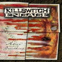 Killswitch Engage - Alive Or Just Breathing (cover)