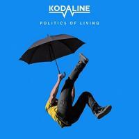 Kodaline - Politics of Living (LP)