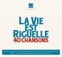 La Vie Est Riguelle (2CD)