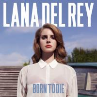 Lana Del Rey - Born To Die (LP) (cover)