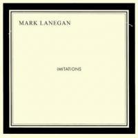 Lanegan, Mark - Imitations (LP) (cover)