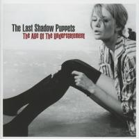 Last Shadow Puppets - Age Of The Understatement
