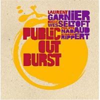 Garnier, Laurent & Bugge Wesseltoft - Public Outburst (cover)