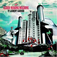 Garnier, Laurent - The Cloud Making Machine (cover)