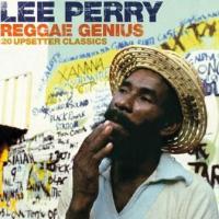 """Lee """"Scratch"""" Perry - Reggae Genius: 20 Upsetter Classics (cover)"""
