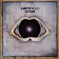 Leftfield - Leftism (LP)