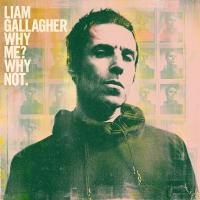 Gallagher, Liam - Why Me? Why Not. (LP)