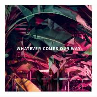 The Lighthouse - Whatever Comes Our Way