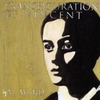M Ward - Transfiguration Of Vincent (cover)