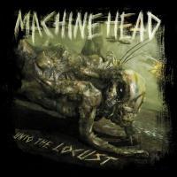 Machine Head - Unto The Locust (CD+DVD) (cover)