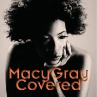 Gray, Macy - Covered (cover)