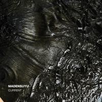 Madensuyu - Current (Limited)