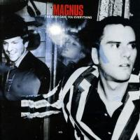 Magnus - The Body Gave You Everything (LP)