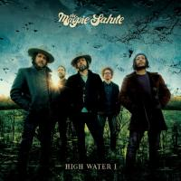 Magpie Salute - High Water 1