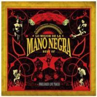 Mano Negra - Lo Mejor (Best Of) (2CD) (cover)