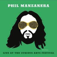 Manzanera, Phil - Live At the Curious Arts Festival