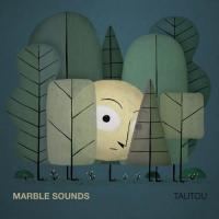 Marble Sounds - Tautou (LP)