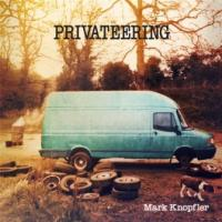 Knopfler, Mark - Privateering (3CD+2LP+DVD+Download) (cover)