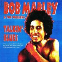 Marley, Bob & The Wailers - Talkin' Blues (Remastered) (cover)