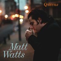 Watts, Matt - Queens (LP)