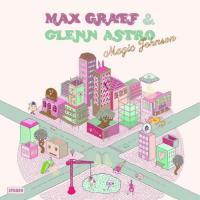 """Max Graef & Glenn Astro - Magic Johnson (12"""")"""