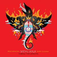 Mehldau, Brad & Mark Guiliana - Mehliana: Taming The Dragon (2LP)