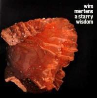 Mertens, Wim - A Starry Wisdom (cover)