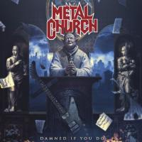 Metal Church - Damned If You Do (2LP)