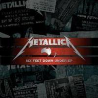 Metallica - Six Feet Down Under EP (Ltd) (cover)