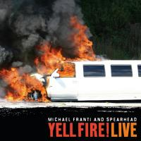 Franti, Michael & Spearhead - Yell Fire! Live (cover)