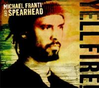 Franti, Michael & Spearhead - Yell Fire! (cover)