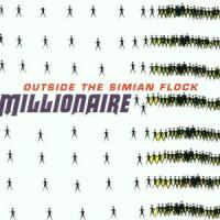 Millionaire - Outside The Simian Flock (cover)
