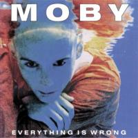 Moby - Everything Is Wrong (2LP)