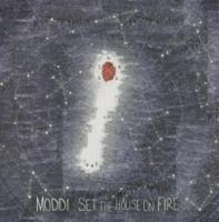Moddi - Set The House On Fire (cover)