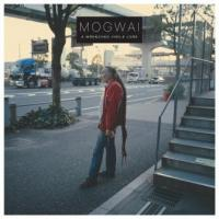 Mogwai - A Wrenched Virile Lore (2LP) (cover)