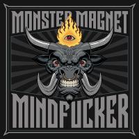 Monster Magnet - Mindfucker
