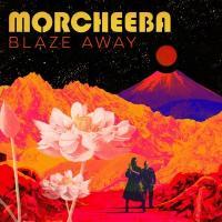 Morcheeba - Blaze Away (LP)