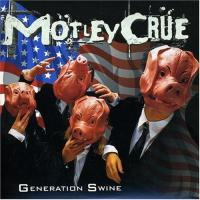 Motley Crue - Generation Swine (cover)