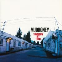 Mudhoney - Tomorrow Hit Today (LP)