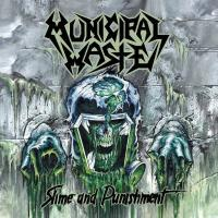 Municipal Waste - Slime and Punishment (2LP)