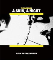 National - A Skin A Night (DVD+CD) (cover)