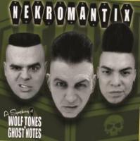 Nekromantix - A Symphony of Wolf Tones & Ghost Notes