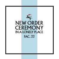"New Order - Ceremony (Version 2) (7"")"