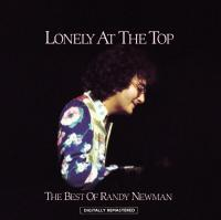 Newman, Randy - Lonely At The Top (Best Of)